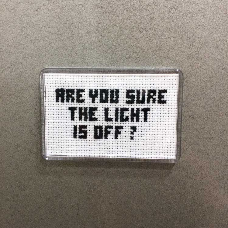 Fridge Magnet embroidery kit are you sure the light is off