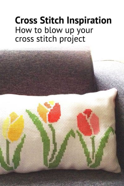 cross stitch blow up your cross stitch project spring