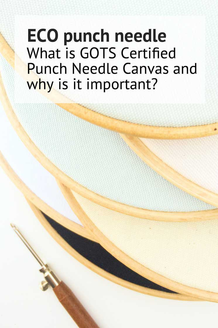 what is Gots certified punch needle canvas and why is it important