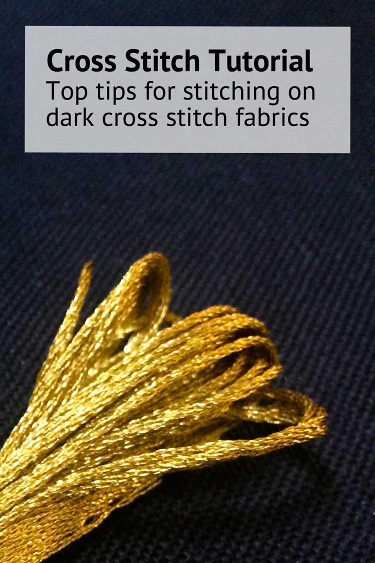 cross stitching on dark cross stitch fabrics blog instructions