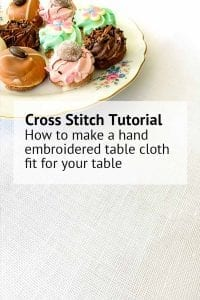 learn how to make a hand embroidered table cloth fit for your table