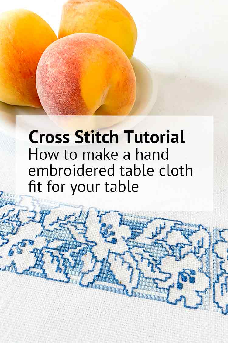 How to make a hand embroidered table cloth fit for your table