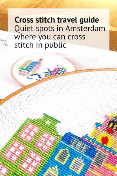 quiet spots in amsterdam where you can cross stitch