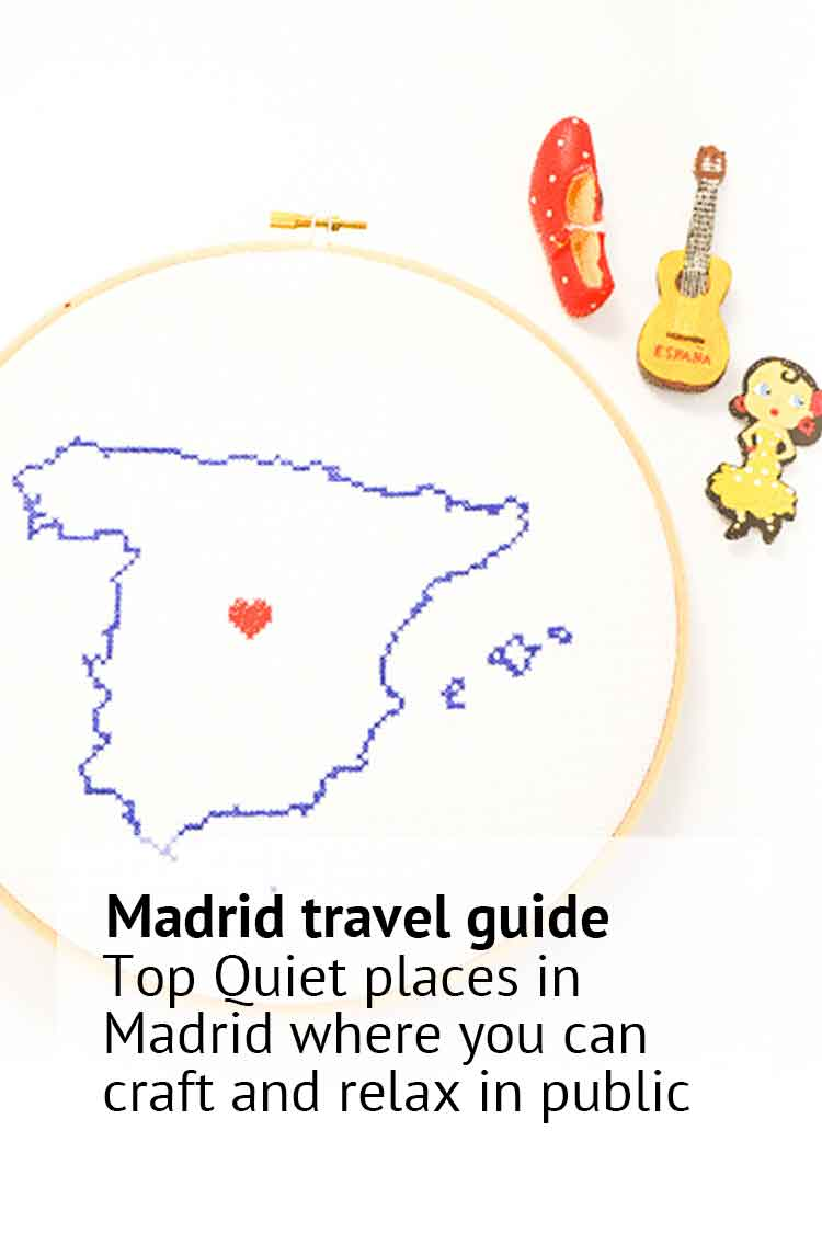 Embroidery in madrid quiet places to cross stitch