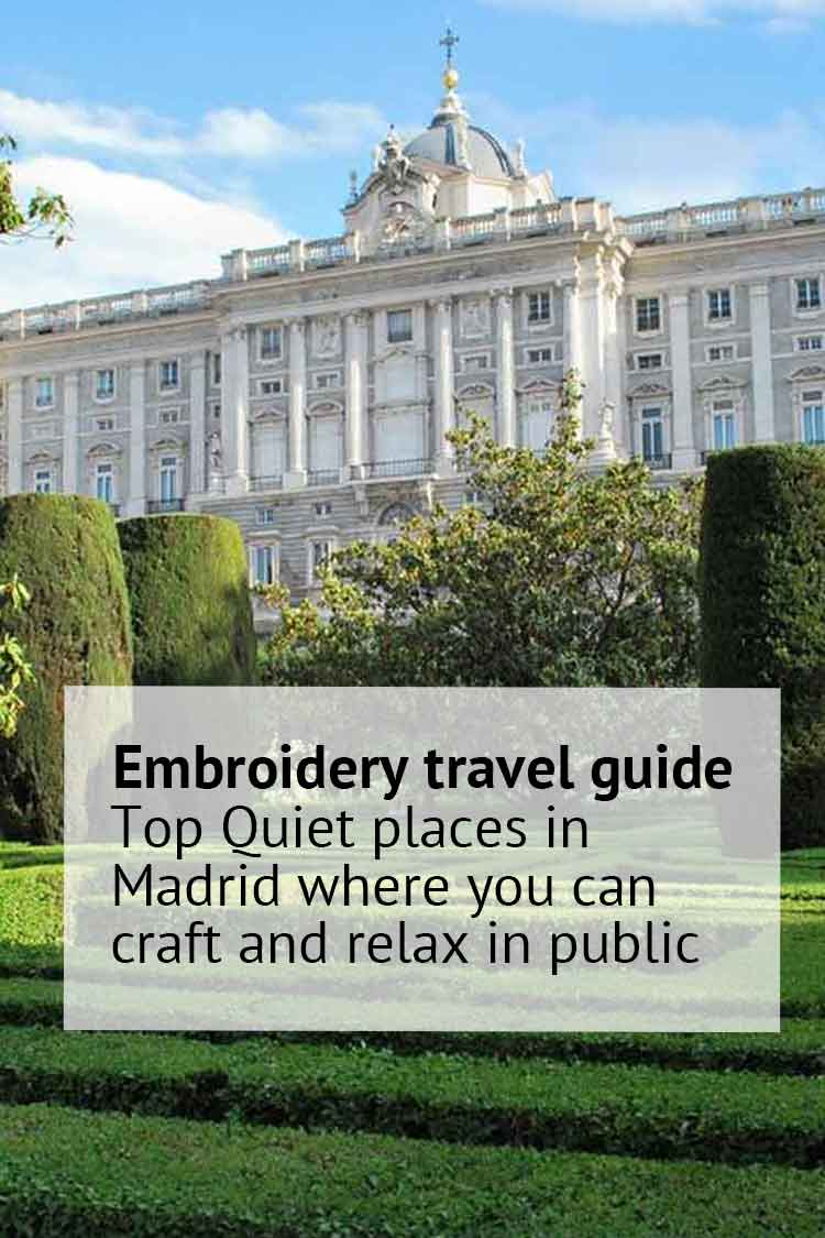 embroidery travel guide madrid quiet places where you can cross stitch in madrid