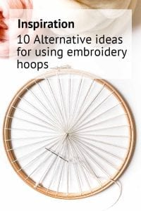 10 alternative ideas for using embroidery hoop