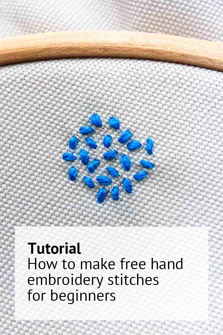 how to make free hand embroidery stitches for beginners
