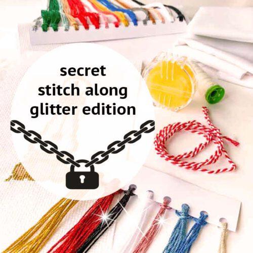 secret stitch along glitter edition cross stitch