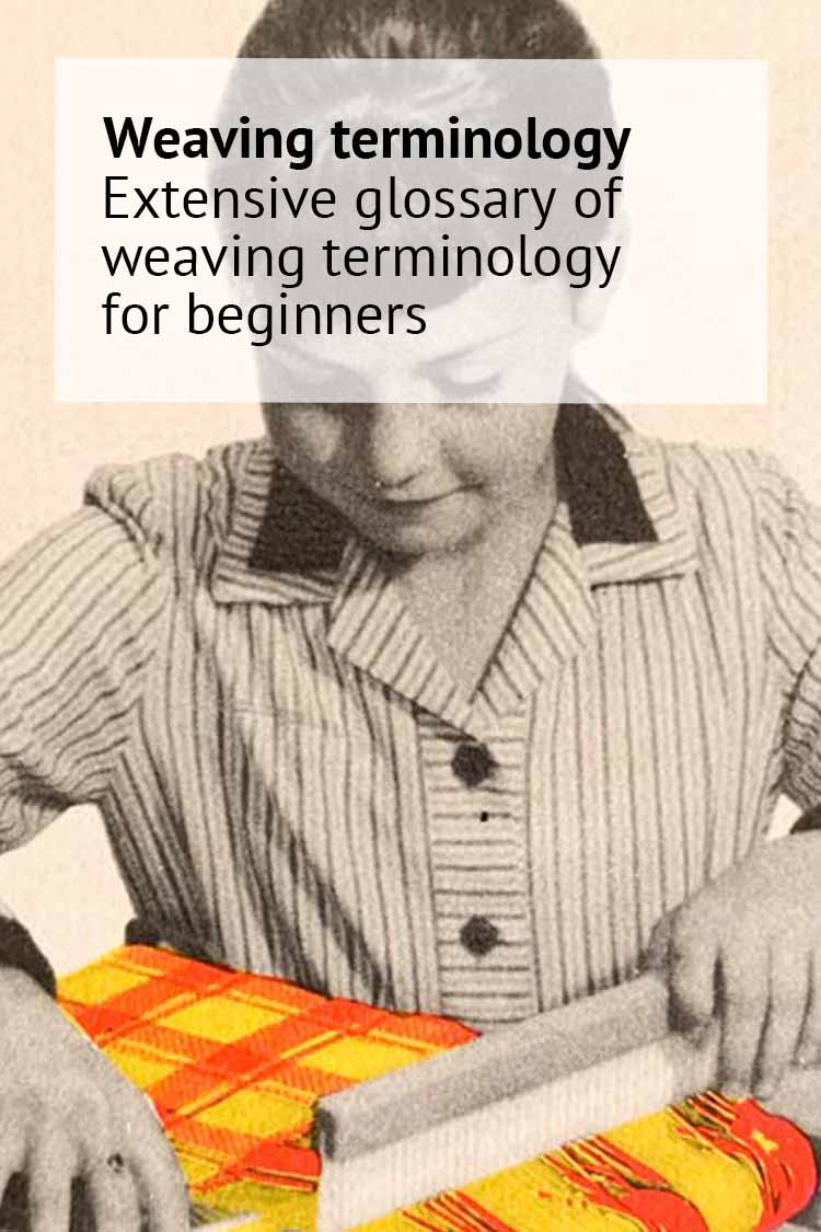 weaving terminology glossary for beginners